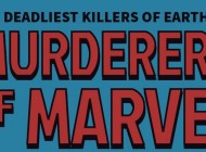 Marvel Superheroes and Villains With the Most Kills – Infographic