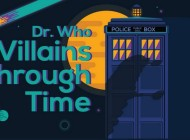 The Toughest 'Doctor Who' Villains Through Time – Infographic
